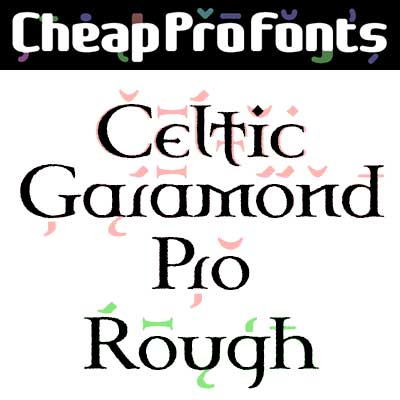 Celtic Garamond Pro Rough by Levente Halmos